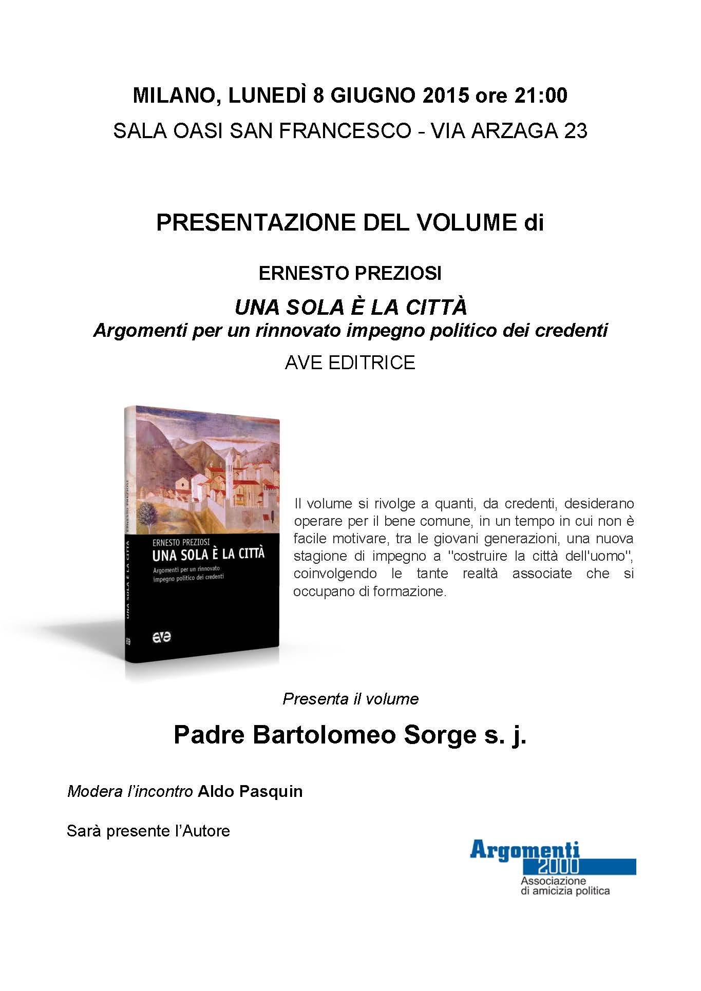 Presentazione Milano 8 giugno Una sola è la città
