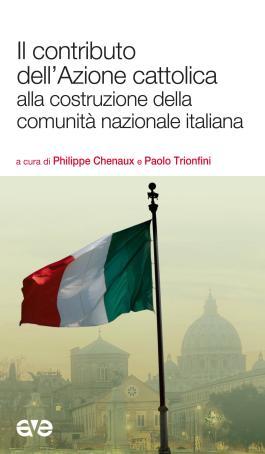 Il contributo dell'Azione cattolica alla costruzione della comunità nazionale