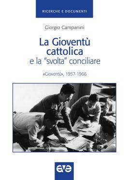 """La Gioventù cattolica e la """"svolta conciliare"""""""