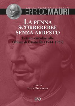 Enrico Mauri. La penna scorrerebbe senza arresto